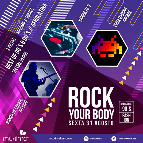 ROCK YOUR BODY - Best of 90's & 00's - MUXIMA | 31 de Agosto