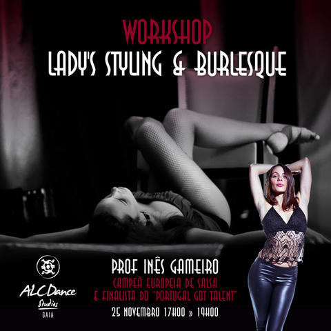 WORKSHOP LADY'S STYLING & BURLESQUE - 25 Novembro