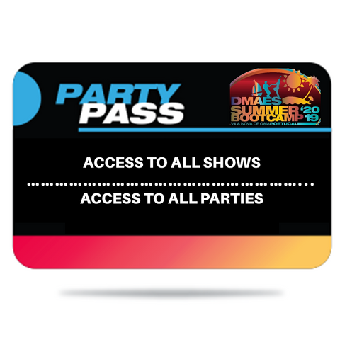 DMAES SUMMER BOOTCAMP 2019 - PARTY PASS