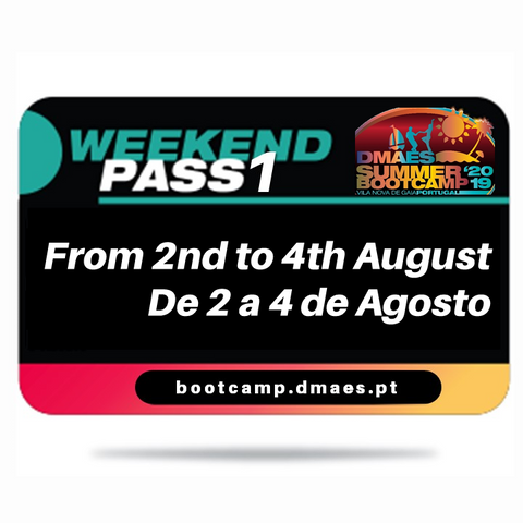 DMAES SUMMER BOOTCAMP 2019 - WEEKEND PASS 1