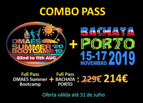 COMBO PASS DMAES SUMMER BOOTCAMP 2019 + BACHATA PORTO 2019