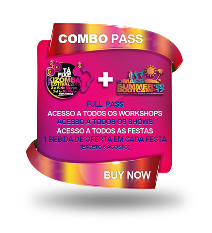 COMBO TÁ FIXE KIZOMBA FESTIVAL + DMAES SUMMER BOOTCAMP 2017 - FULL PASS - APENAS DISPONIVEL NO LOCAL