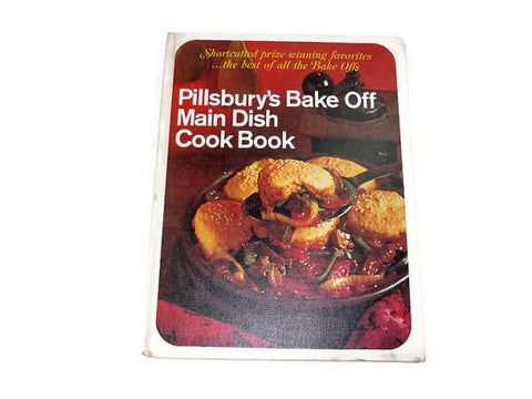 1960s Pillsbury's Bake Off Main Dish Cookbook