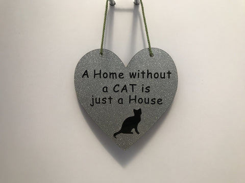 A Home without a CAT is just a house Gifts www.HouseSign.co.uk