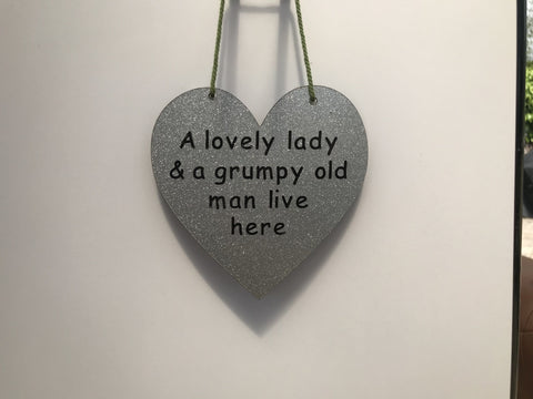 A lovely lady & a grumpy old man live here Gifts www.HouseSign.co.uk