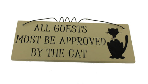 All Guests Must be Approved by the Cat Gifts www.HouseSign.uk