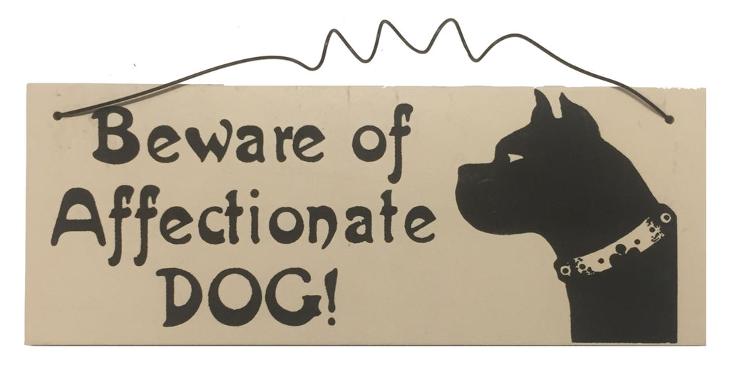 Beware of Affectionate DOG Gifts www.HouseSign.uk