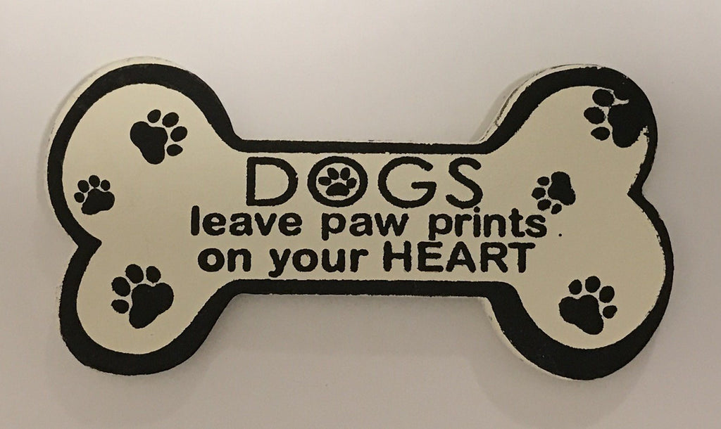 DOGS leave paw prints on my HEART Magnet Sign Gifts www.HouseSign.uk