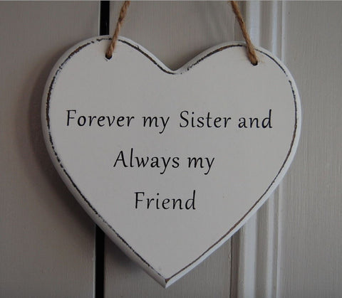 Forever my Sister and Always My Friend Gifts www.HouseSign.uk