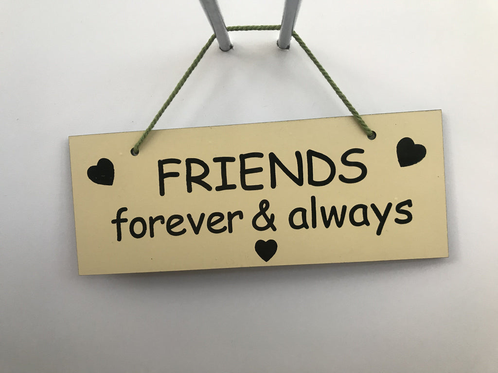 Friends forever & always Gifts www.HouseSign.co.uk