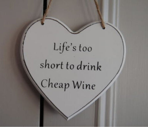 Life's too short to drink Cheap Wine Gifts www.HouseSign.uk