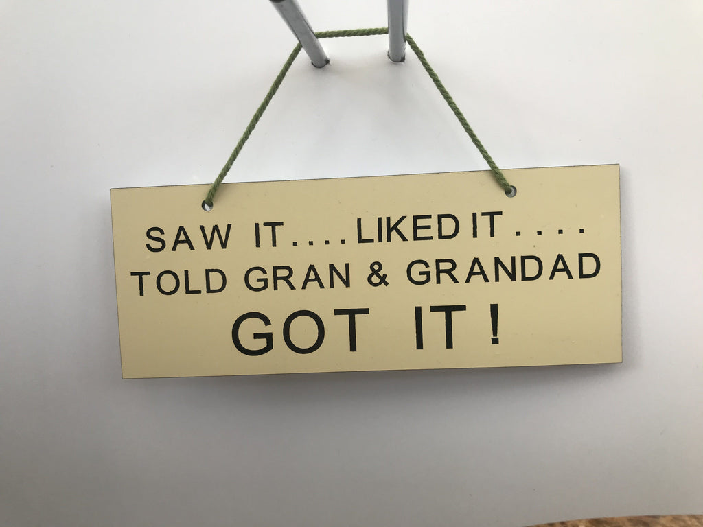 Saw it liked it told gran & branded got it Gifts www.HouseSign.co.uk
