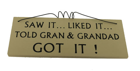 Saw it Liked it Told Gran & Grandad Gifts www.HouseSign.uk