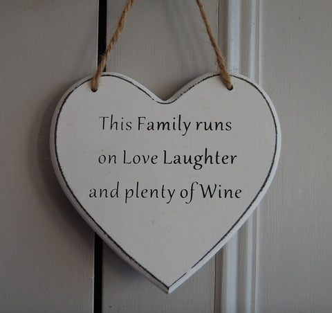 This Family runs on Love Laughter and plenty of Wine Gifts www.HouseSign.uk