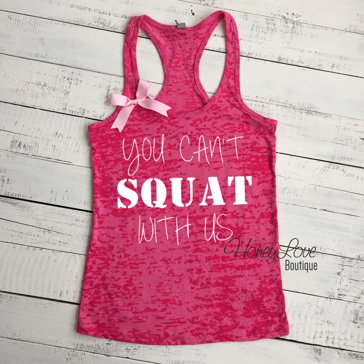 You can't SQUAT with us! - HoneyLoveBoutique