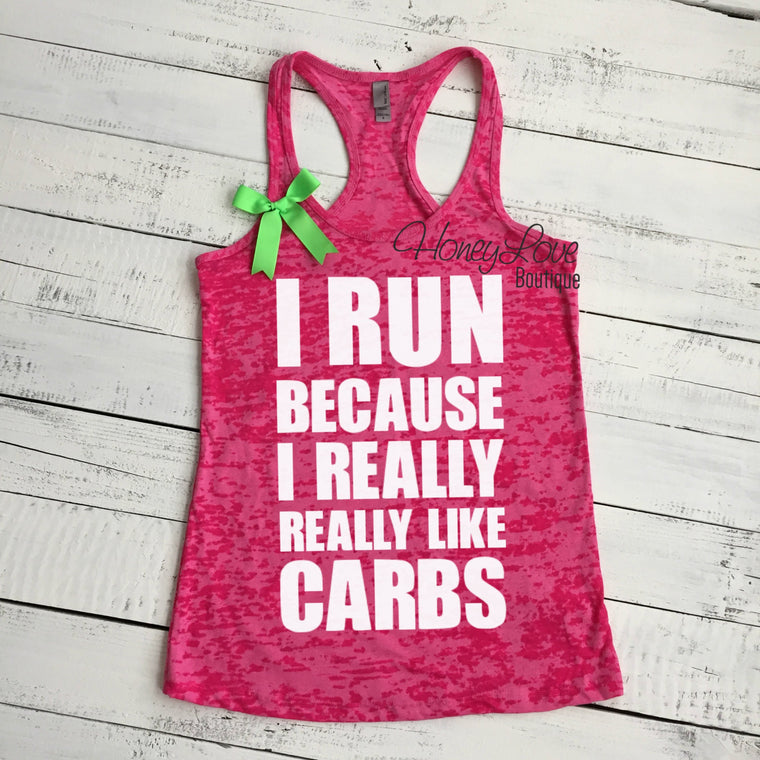 I run because I really really like CARBS - HoneyLoveBoutique