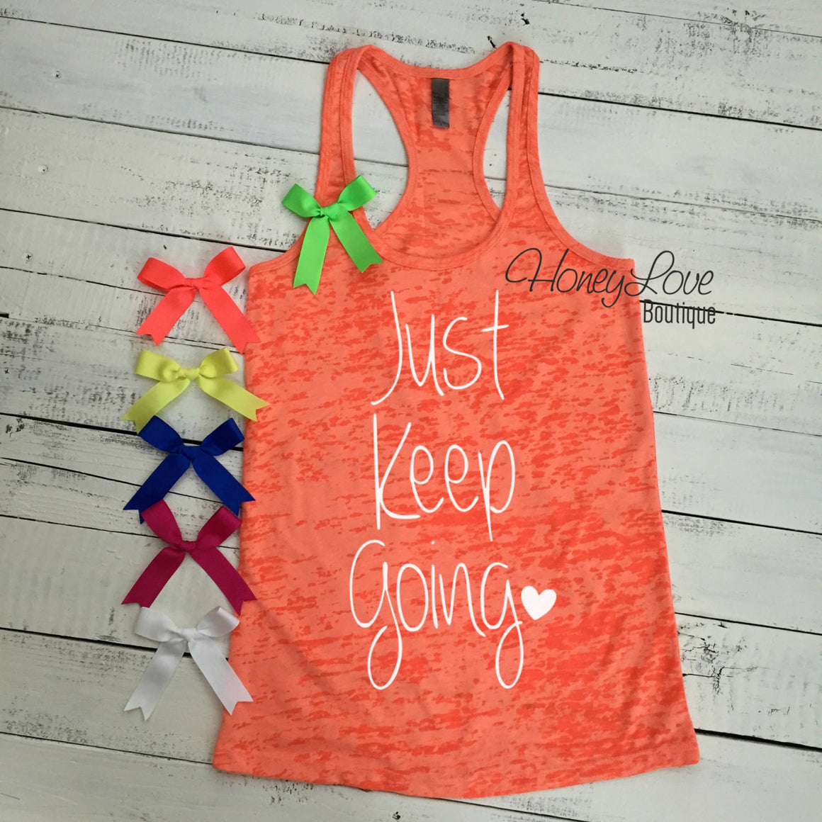 Just Keep Going - HoneyLoveBoutique