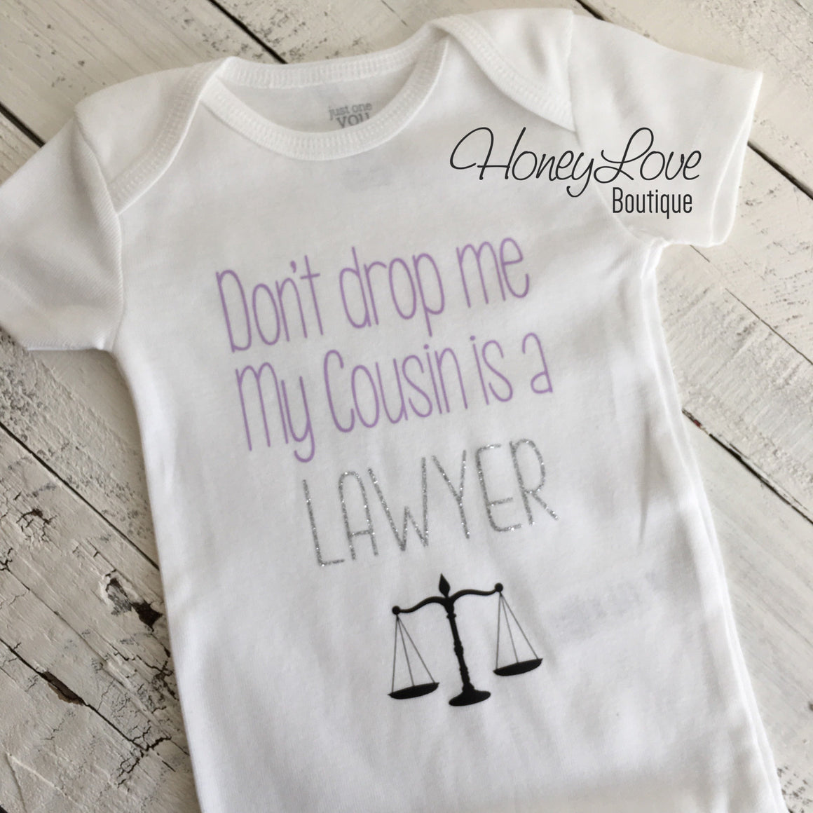 Don't drop me My Cousin is a LAWYER - lavender, silver glitter and black - HoneyLoveBoutique