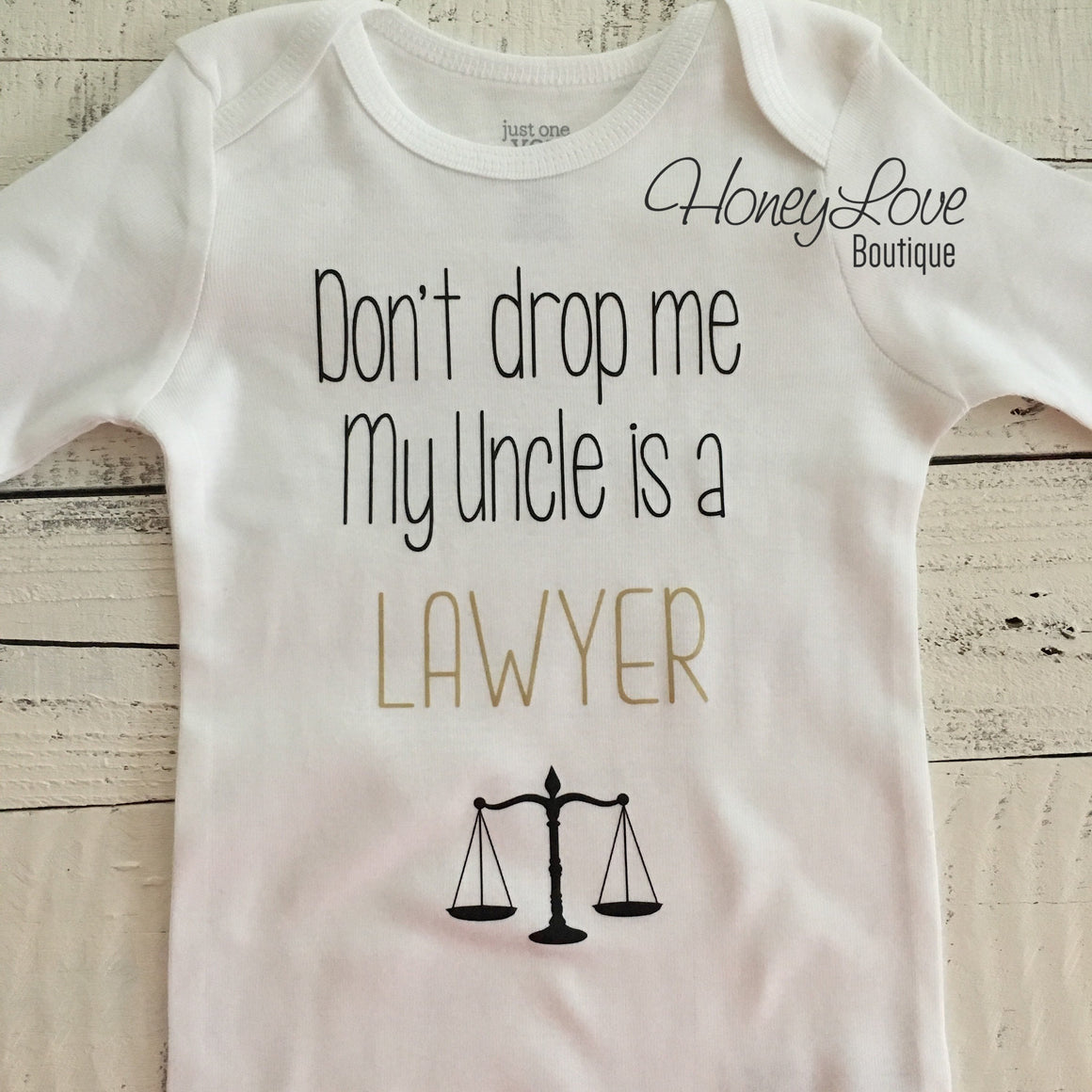 Don't drop me My Uncle is a LAWYER, cute funny little baby girl or boy bodysuit shirt, Best Uncle, Father's Day gift, newborn infant toddler - HoneyLoveBoutique