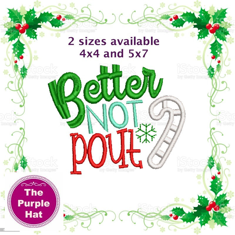 Better Not Pout Applique design 4x4 and 5x7
