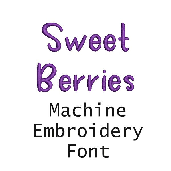Sweet Berries machine embroidery font 1 inch