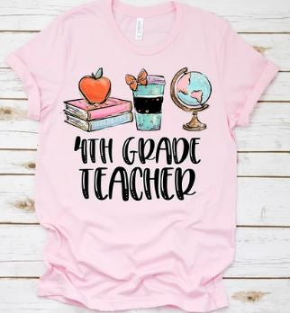 """4th Grade Teacher"" Shirt"