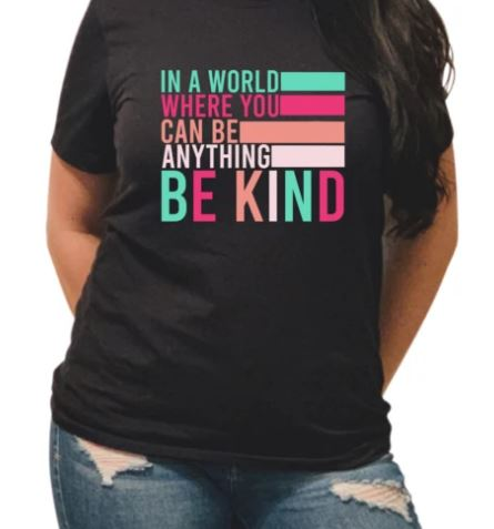 """Be Kind"" (pink version) T-Shirt"