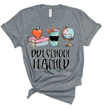 """Pre-School Teacher"" Shirt"
