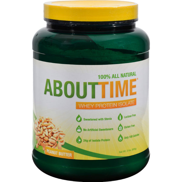 About Time Whey Protein Isolate Peanut Butter - 2 lbs - Sports and Fitness - Nature's Batch