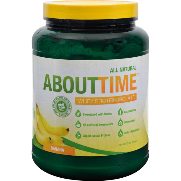 About Time Whey Isolate Protein - Banana - 2.0 Lb. - Sports and Fitness - Nature's Batch