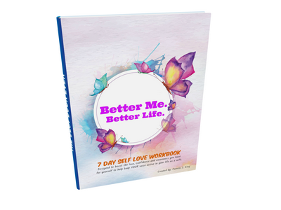 Better Me. Better Life. Workbook
