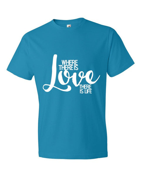 Where There is Love t-shirt