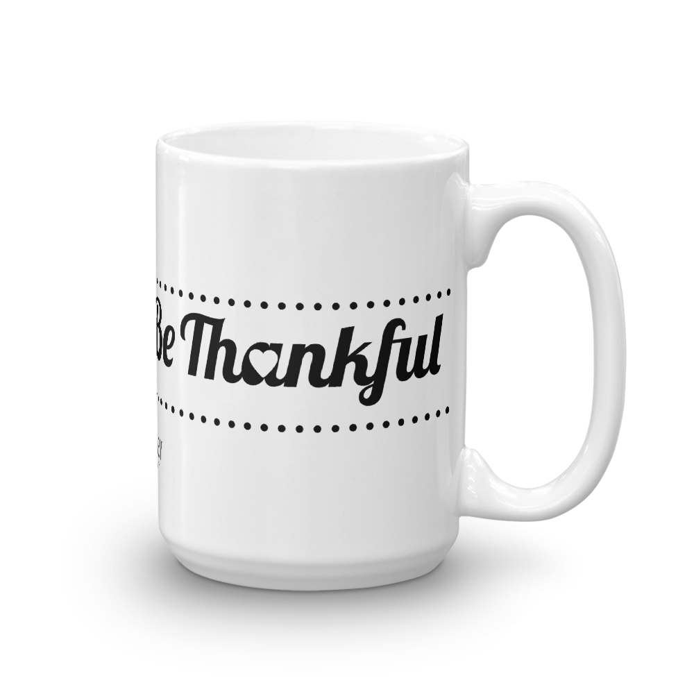 Custom Thankfulness Mug - Infused Thoughts