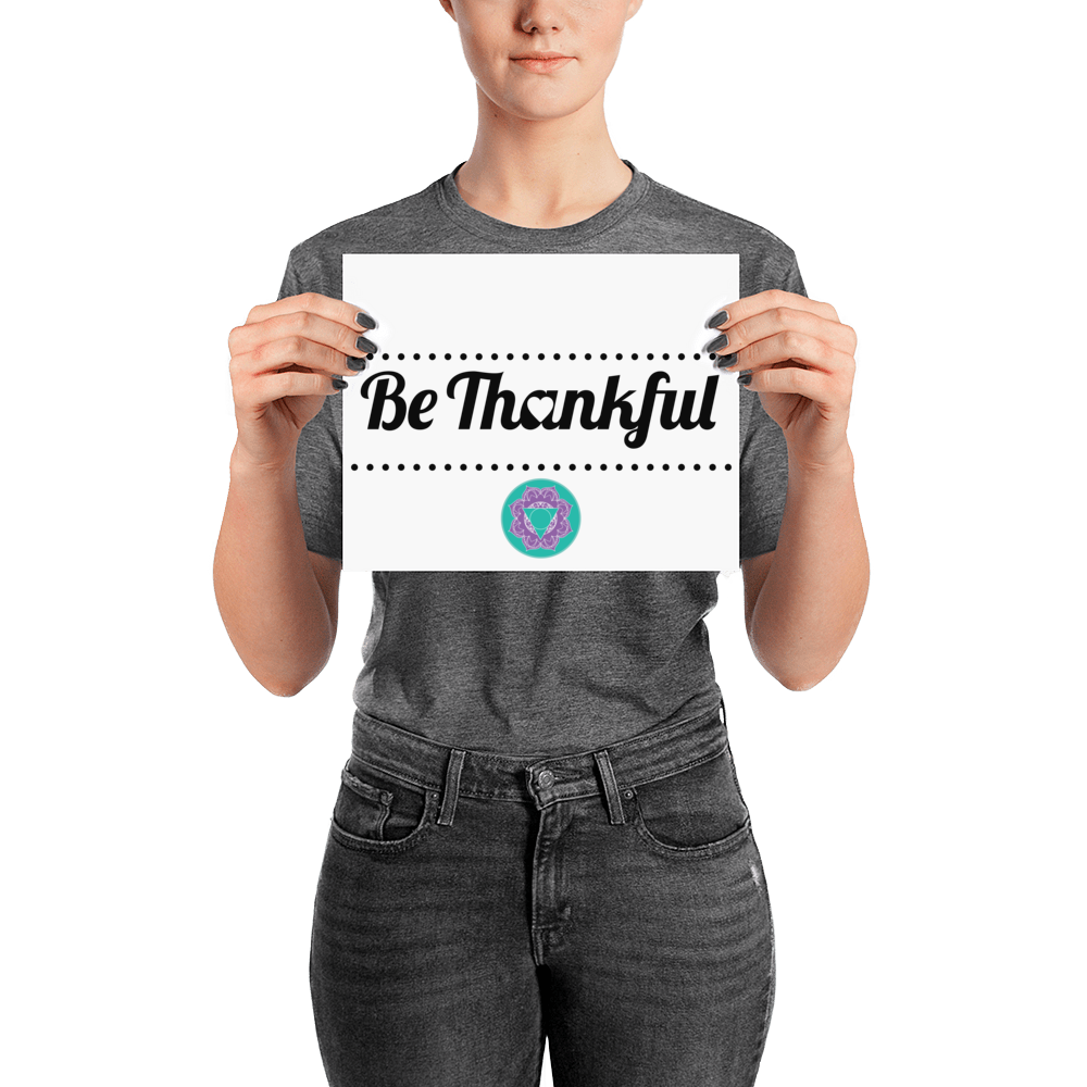 Thankfulness Poster - Infused Thoughts