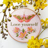 "Love Yourself - 6"" embroidery kit"