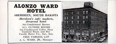 Alonzo Ward Hotel Aberdeen South Dakota All Outside Rooms 1956 Travel Tourism AD