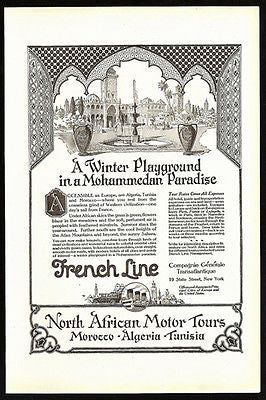 French Line and North African Motor Tours 1923 Print Ad Morocco Algeria Tunisia