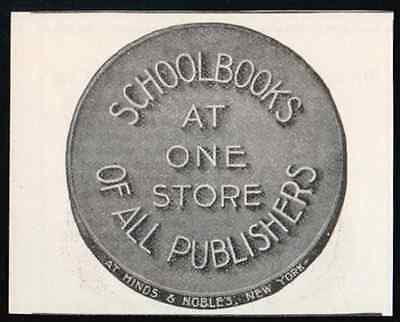 Hinds & Noble New York Small 1907 AD Schoolbooks of All Publishers At One Store