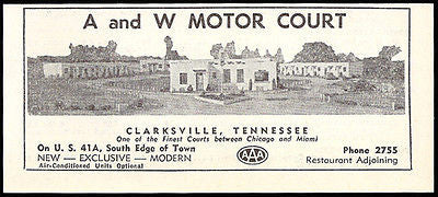 A and W Motor Court Ad Clarksville Tennessee New 1953 Roadside Photo Ad Travel