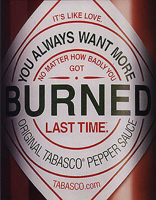 BURNED Tabasco Pepper Sauce Fantastic 2002 Poster Style Ad - Paperink Graphics