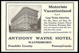 Anthony Wayne Hotel Ad Waynesboro Pennsylvania 1926 Photo Ad Motorists