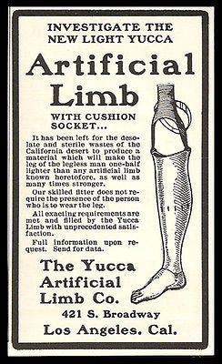 Artificial Limb Medical Device Light Yucca Artificial Limb Co.  Los Angeles CA 1902 Antique Ad