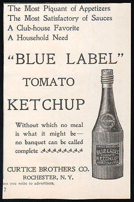 Tomato Ketchup Bottle Blue Label 1896 Antique Condiments Food AD Rochester NY