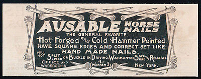 Ausable Horse Nails hot forged cold hammer 1893 NY Hardware Building Supplies AD