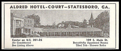 Aldred Hotel Court Ad Statesboro Georgia AC 1953 Roadside Photo Ad Travel - Paperink Graphics