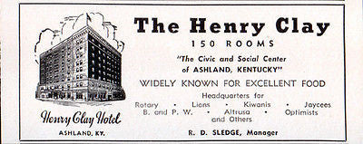 Henry Clay Hotel Ashland Kentucky 150 Rooms 1956 Travel Tourism AD - Paperink Graphics