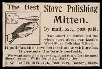 Stove Polishing Mitten 1894 C.W. Bates Boston Antique Kitchen House Cleaning Ad
