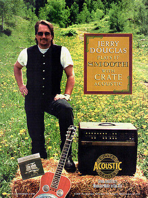Jerry Douglas 1999 AD Crate Acoustic Amplifiers Musical Advertising Photo AD