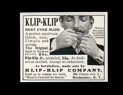 Nail Manicure Men 1905 Klip-Klip Co. Rochester New York Print Health Beauty AD