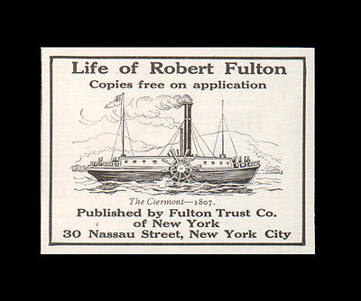 1908 AD Life of Robert Fulton Ship Steamer Fulton Trust Co New York The Clermont - Paperink Graphics